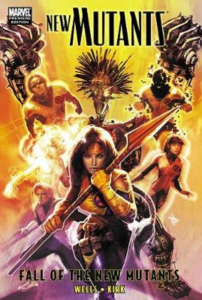 New Mutants: Fall Of The New Mutants - Zeb Wells
