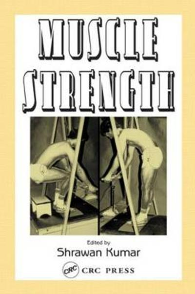 Muscle Strength - Shrawan Kumar