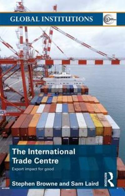 The International Trade Centre - Stephen Browne