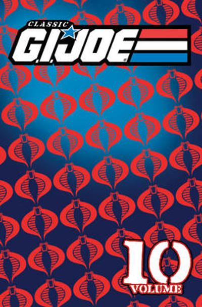 Classic G.I. Joe, Vol. 10 - Larry Hama