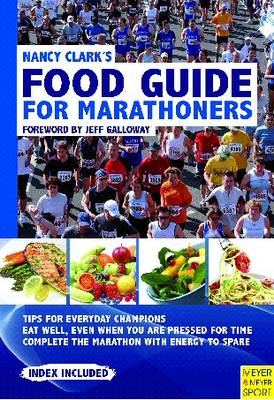 Nancy Clark's Food Guide for Marathoners - Nancy Clark
