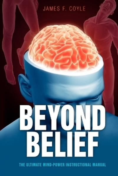 Beyond Belief - James F. Coyle