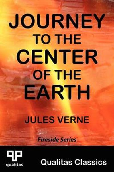 Journey to the Center of the Earth (Qualitas Classics) - Jules Verne