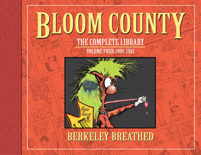 Bloom County The Complete Library, Vol. 4 1986-1987 - Berkeley Breathed