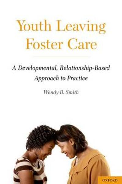 Youth Leaving Foster Care - Wendy B. Smith