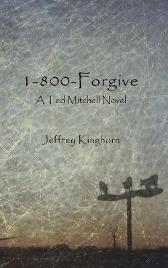 1-800-Forgive - Jeffrey Kinghorn