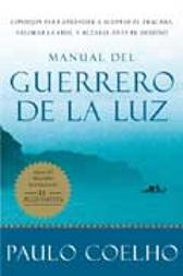 Manual Del Guerrero De La Luz / Warrior Of The Light - Paulo Coelho