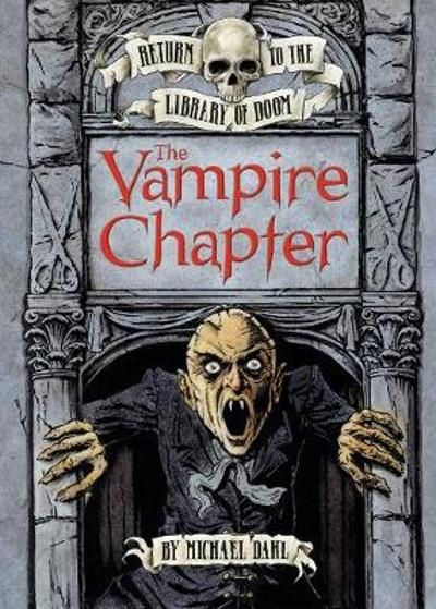 The Vampire Chapter - Michael Dahl