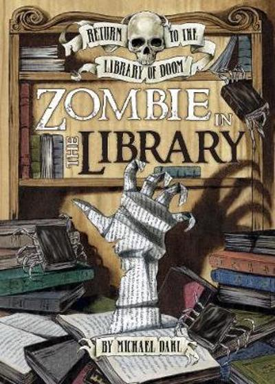 Zombie in the Library - Michael Dahl