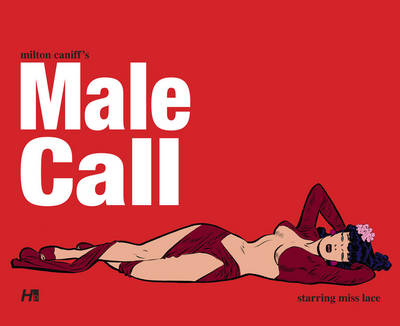 Milton Caniff's Male Call - Milton Caniff