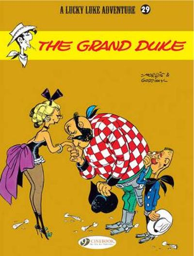 Lucky Luke Vol.29: the Grand Duke - Goscinny