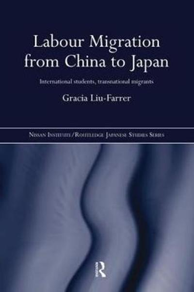 Labour Migration from China to Japan - Gracia Liu-Farrer