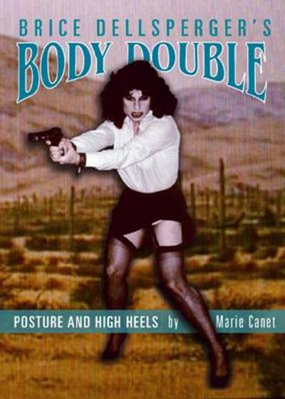 Brice Dellsperger`s Body Double - Marie Canet