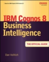 IBM Cognos 8 Business Intelligence - Dan Volitich