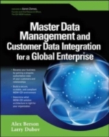 Master Data Management and Customer Data Integration for a Global Enterprise - Alex Berson