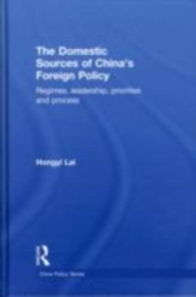 Domestic Sources of China's Foreign Policy - Lai Hongyi