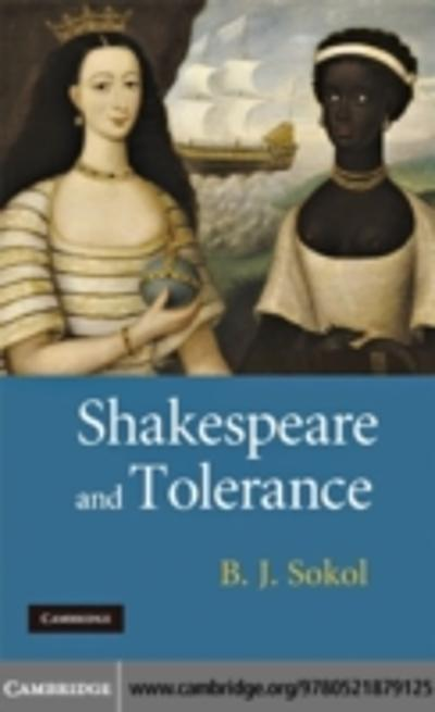 Shakespeare and Tolerance - B. J. Sokol