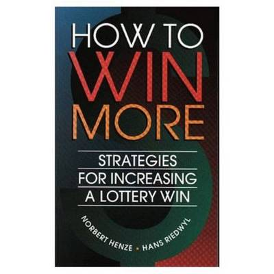 How to Win More - Norbert Henze