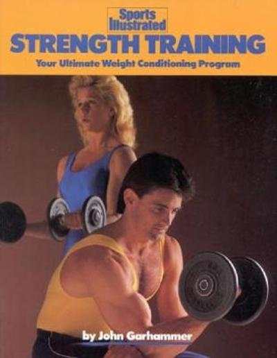 Strength Training - John Garhammer