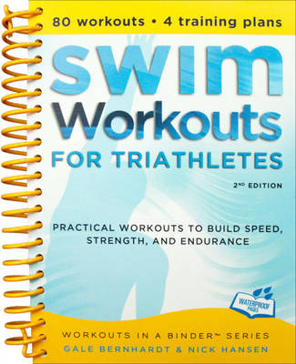 Swim Workouts for Triathletes - Gale Bernhardt