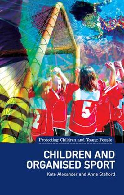 Children and Organised Sport - Anne Stafford