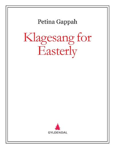Klagesang for Easterly - Petina Gappah