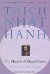 The Miracle of Mindfulness - Thich Nhat Hanh
