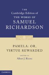 Pamela: Or, Virtue Rewarded - Samuel Richardson Albert J. Rivero