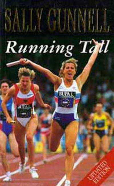 Running Tall - Sally Gunnell