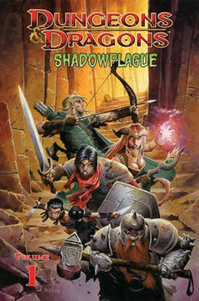 Dungeons & Dragons Volume 1: Shadowplague TP - John Rogers