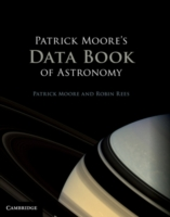 Patrick Moore's Data Book of Astronomy - Moore/Rees