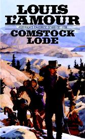 Comstock Lode - Louis L'amour