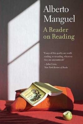 A Reader on Reading - Alberto Manguel