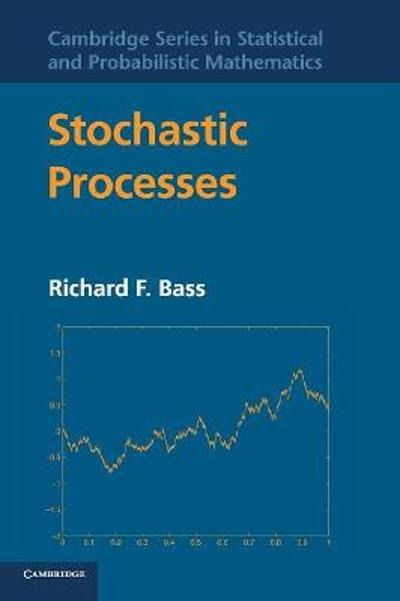 Stochastic Processes - Richard F. Bass