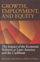 Growth, Employment, and Equity - Barbara Stallings Wilson Peres