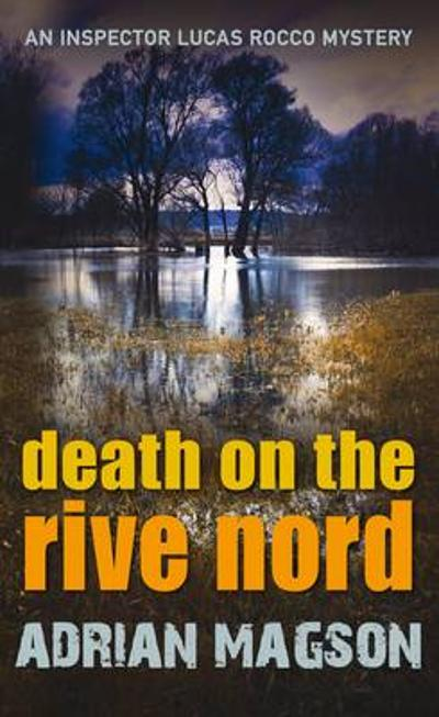 Death on the Rive Nord - Adrian Magson