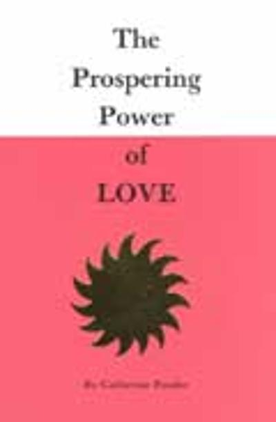 Prospering Power of Love - Catherine, Ponder