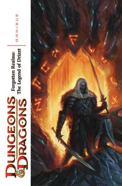 Dungeons & Dragons: Forgotten Realms - Legends of Drizzt Omnibus Volume 1 - R. A. Salvatore