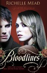 Bloodlines (book 1) - Richelle Mead