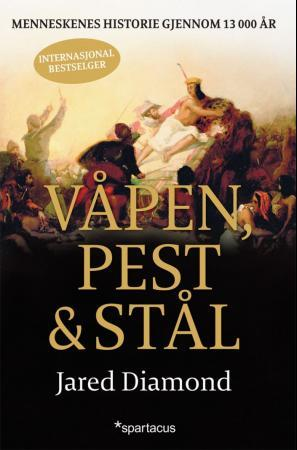 Våpen, pest og stål - Jared Diamond Mie Hidle