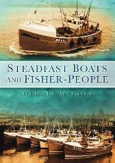 Steadfast Boats and Fisher People - Gloria Wilson