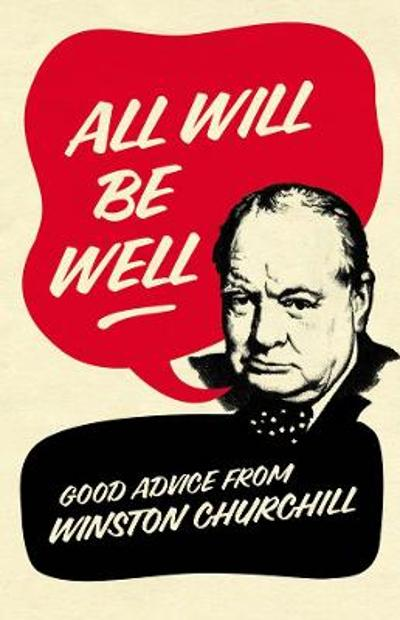 All Will Be Well - Richard M. Langworth