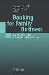 Banking for Family Business - Stefano Caselli Stefano Gatti