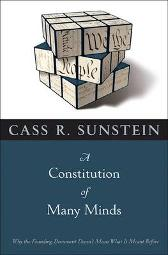 A Constitution of Many Minds - Cass R. Sunstein