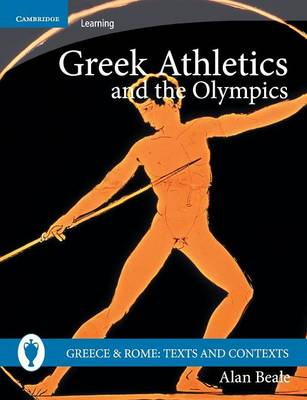Greece and Rome: Texts and Contexts - Alan Beale