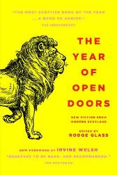 The Year of Open Doors - Irvine Welsh Alan Bissett Aidan Moffat Rodge Glass