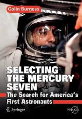 Selecting the Mercury Seven - Colin Burgess