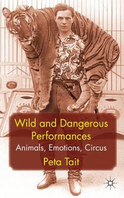 Wild and Dangerous Performances - P. Tait