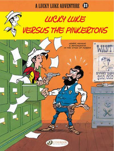 Lucky Luke Vol.31: Lucky Luke versus the Pinkertons -