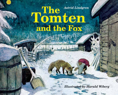 The Tomten and the Fox - Astrid Lindgren